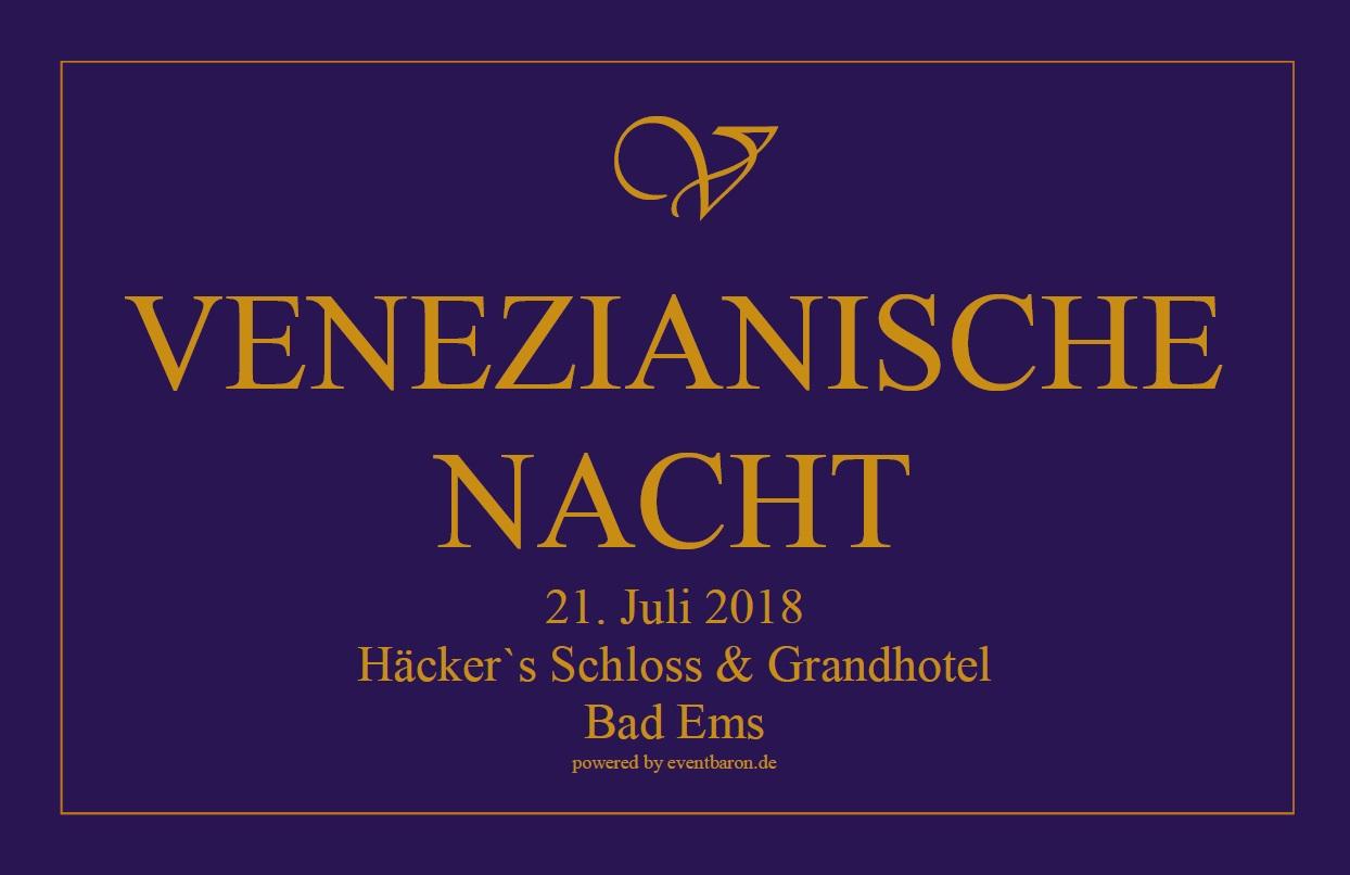 VENEZIANISCHE NACHT 21. Juli 2018