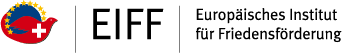 EIFF | Europäisches Institut für Friedensförderung